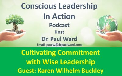 Cultivating Commitment with Wise Leadership