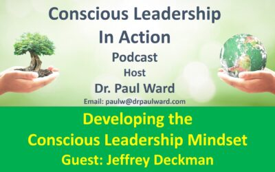 Developing the Conscious Leadership Mindset