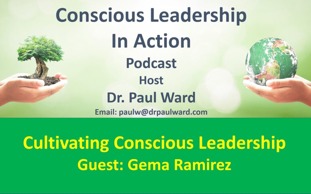 Cultivating Conscious Leadership